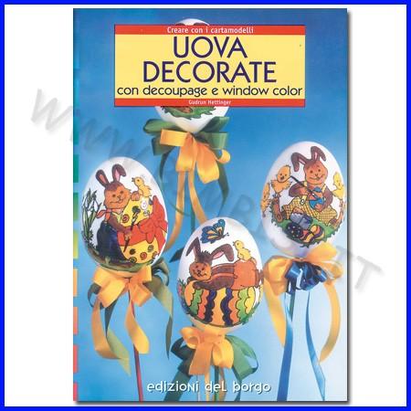 Uova decorate con decoupage e window col con cartamodello