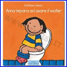 Libro anna impara a usare il water