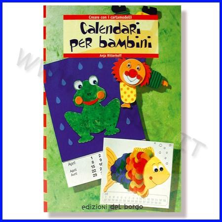 Calendari per bambini c/cartamodelli