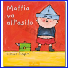 Libro mattia va all'asilo